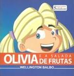 Olivia e a salada de frutas