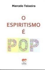 O Espiritismo é pop